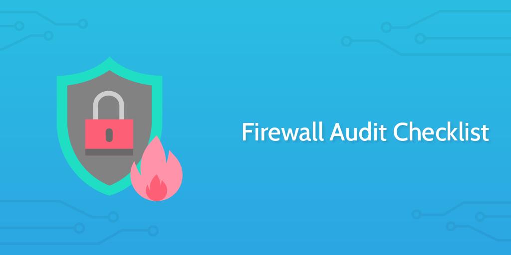 Firewall Hardening Checklist